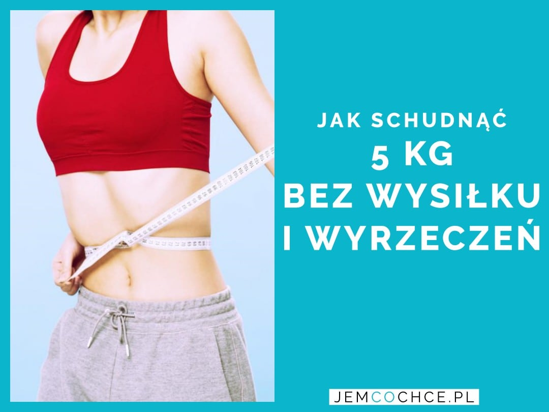 Jak szybko schudnąć bez ćwiczeń? - sunela.eu -
